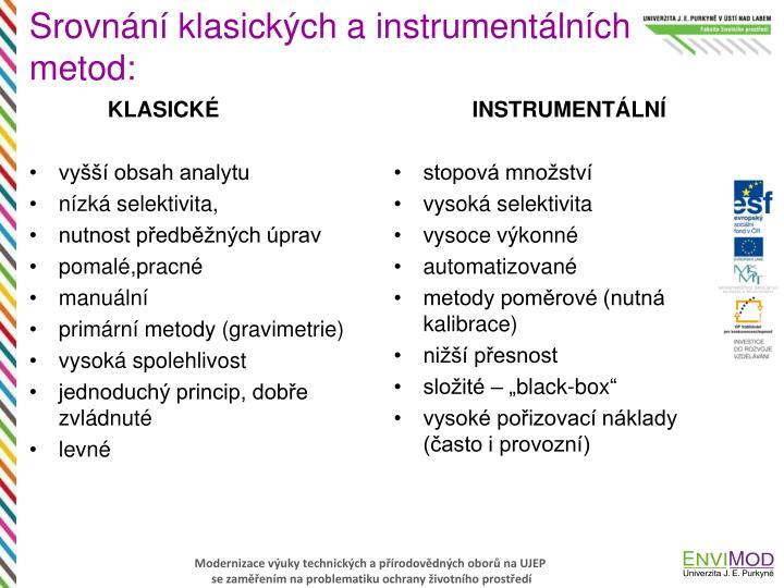 Srovnání klasických a instrumentálních metod: