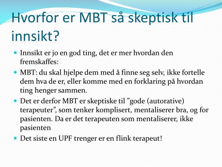 Hvorfor er MBT så skeptisk til innsikt?