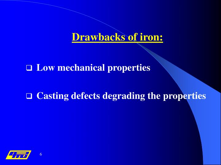 Drawbacks of iron