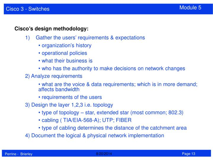 Cisco's design methodology: