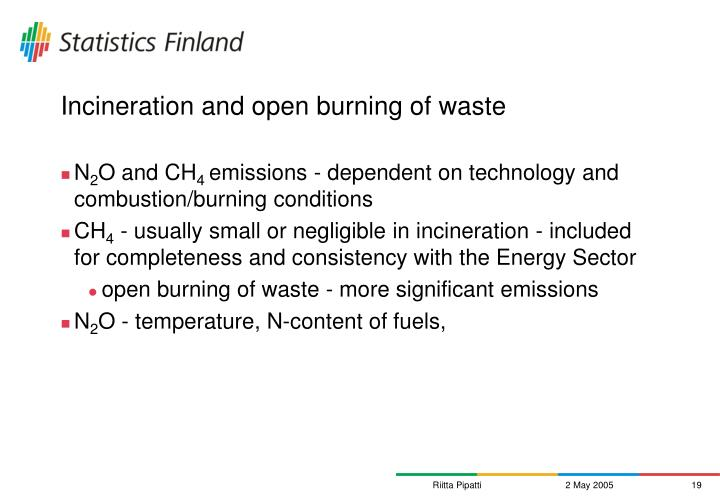 Incineration and open burning of waste