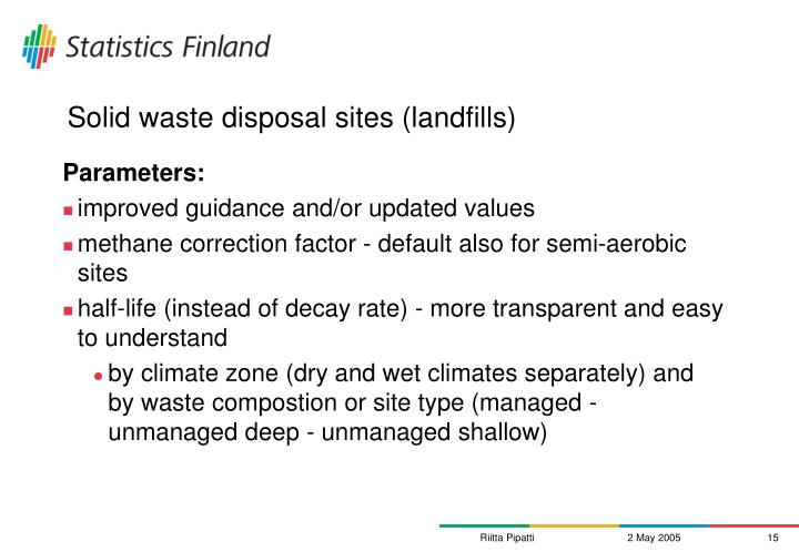 Solid waste disposal sites (landfills)