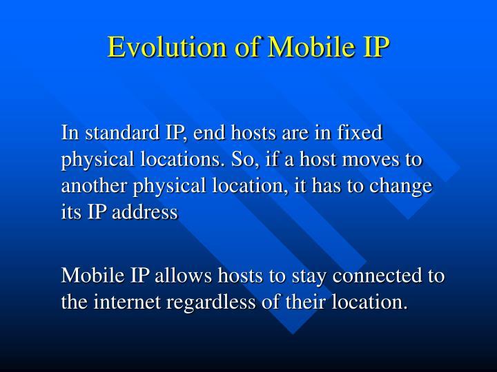 Evolution of Mobile IP