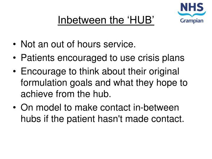 Inbetween the 'HUB'