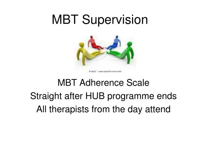 MBT Supervision