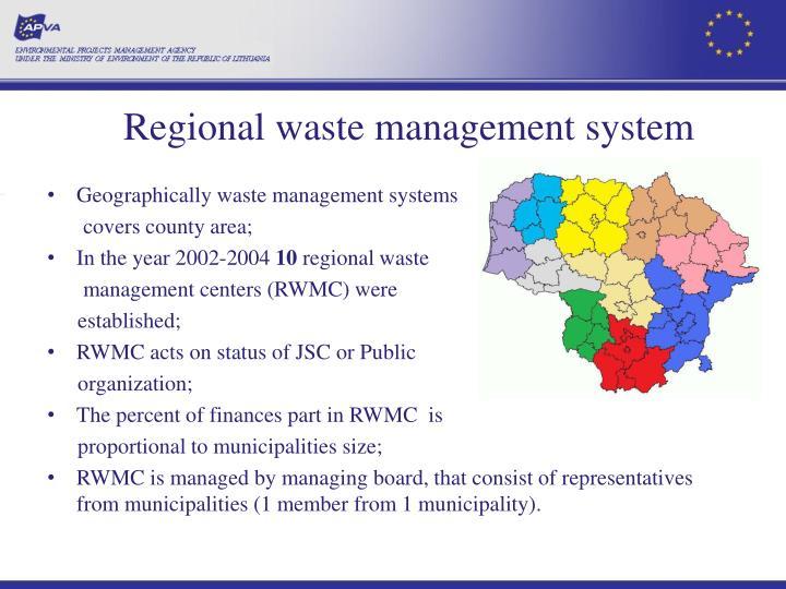 Regional waste management system