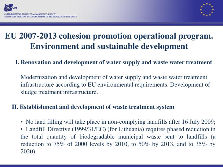 EU 2007-2013 cohesion promotion operational program. Environment and sustainable development