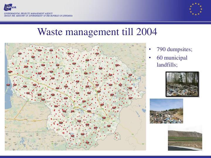 Waste management till 2004