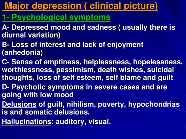 Major depression ( clinical picture)