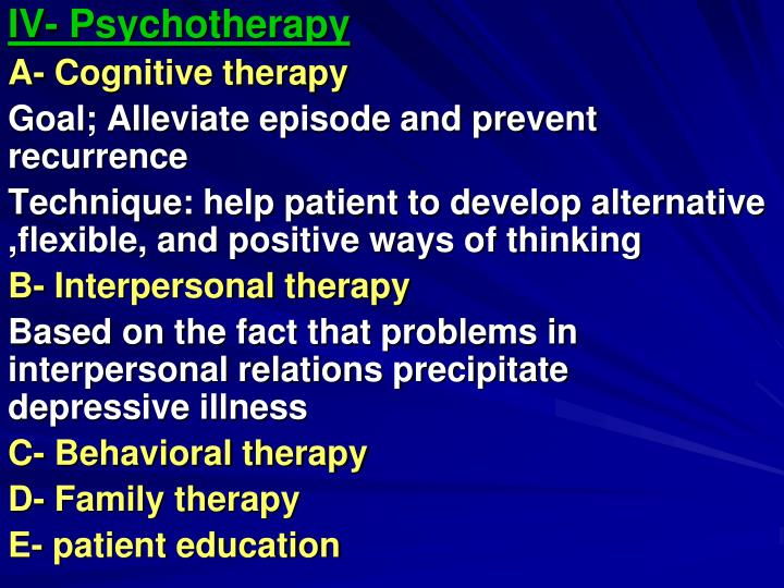 IV- Psychotherapy