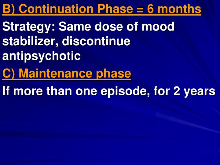 B) Continuation Phase = 6 months