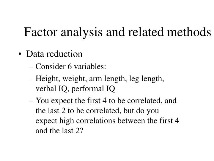 Factor analysis and related methods