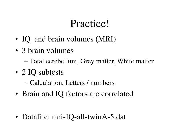 IQ  and brain volumes (MRI)