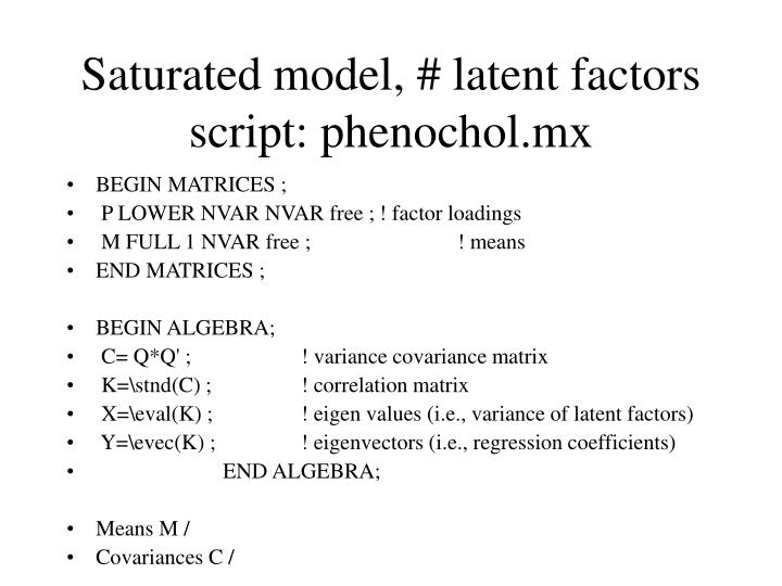 Saturated model, # latent factors