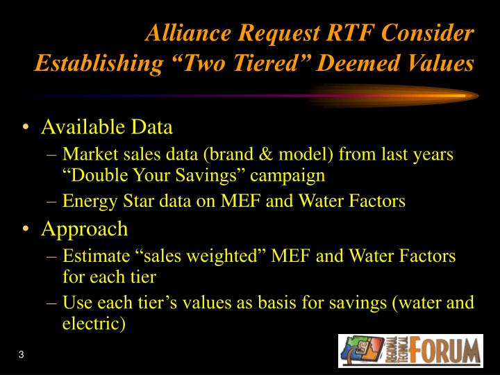 """Alliance Request RTF Consider Establishing """"Two Tiered"""" Deemed Values"""