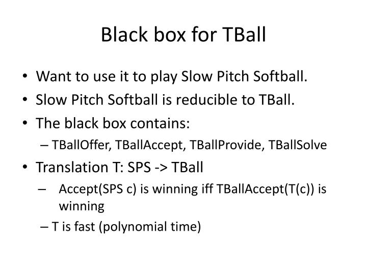 Black box for TBall