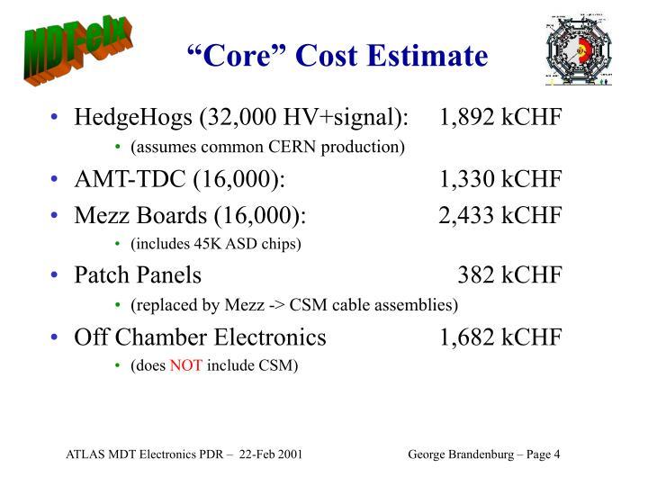 """""""Core"""" Cost Estimate"""