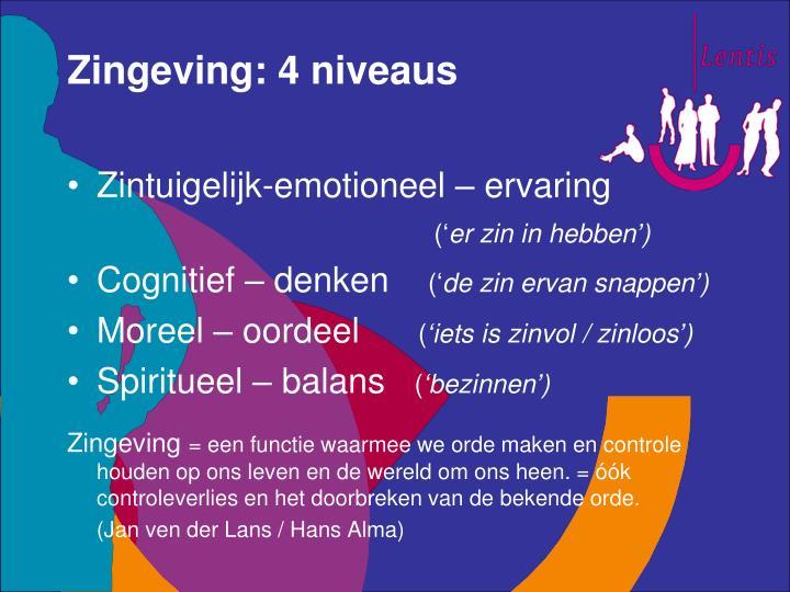 Zingeving: 4 niveaus