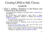 creating linq to sql classes cont d