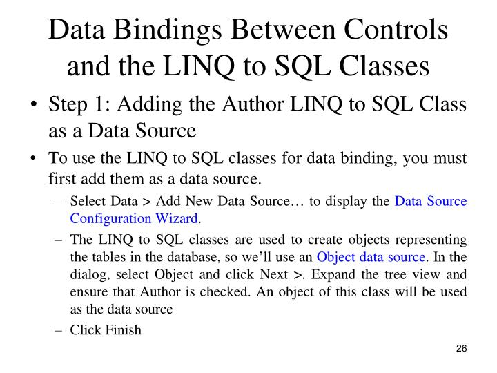 Data Bindings Between Controls and the LINQ to SQL Classes