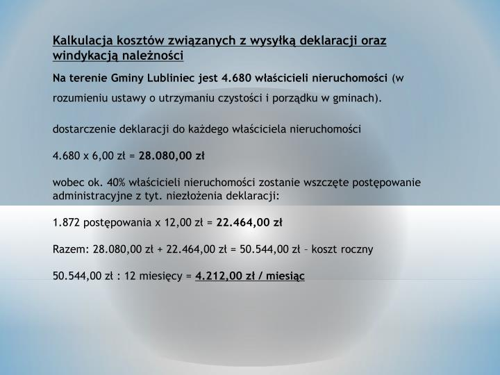 Kalkulacja kosztów związanych z wysyłką deklaracji oraz windykacją należności