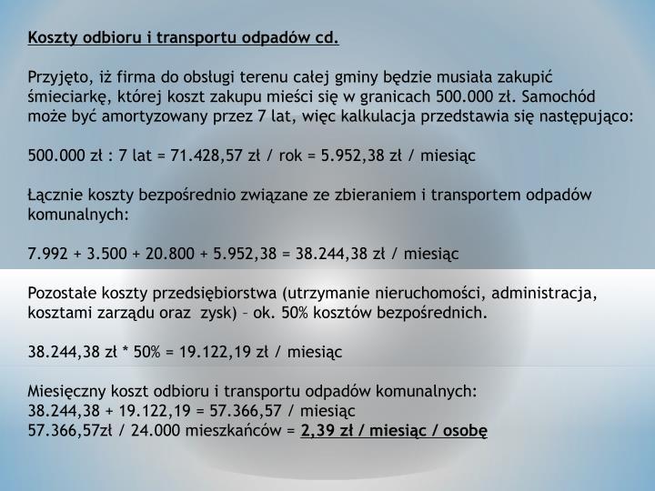 Koszty odbioru i transportu odpadów cd.