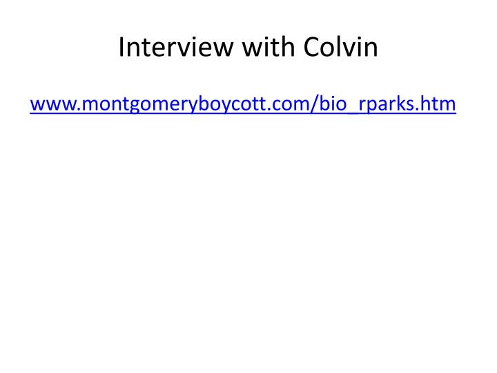 Interview with Colvin
