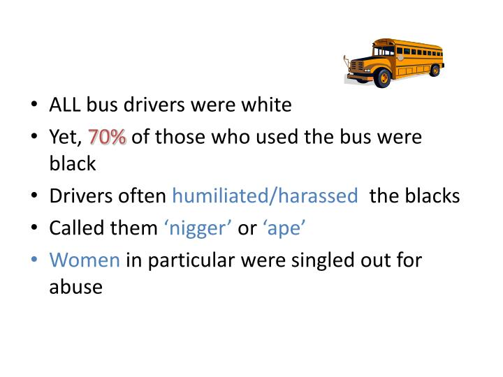 ALL bus drivers were white