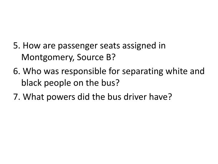 5. How are passenger seats assigned in Montgomery, Source B?