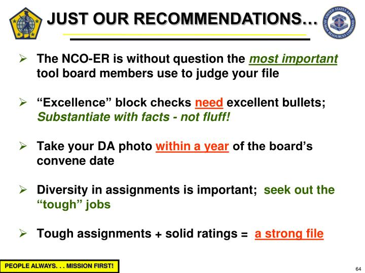 JUST OUR RECOMMENDATIONS…