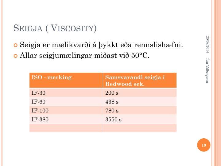 Seigja ( Viscosity)