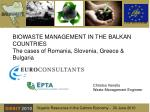 biowaste management in the balkan countries the cases of romania slovenia greece bulgaria
