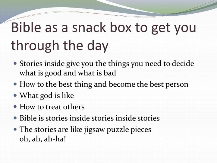 Bible as a snack box to get you through the day