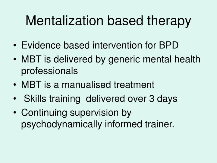 Mentalization based therapy