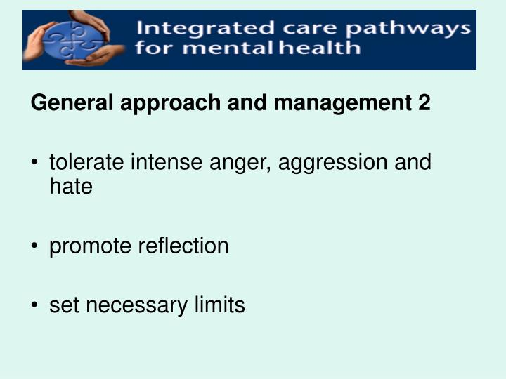General approach and management 2