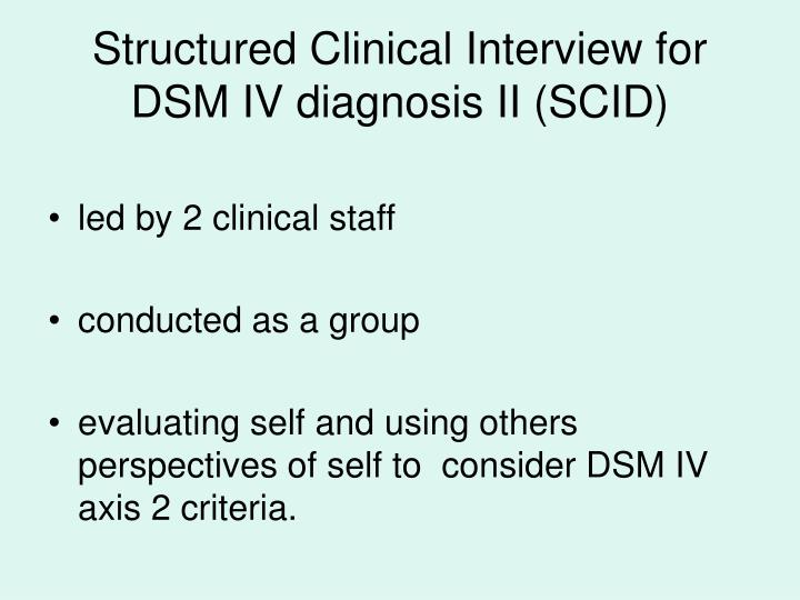 Structured Clinical Interview for DSM IV diagnosis II (SCID)