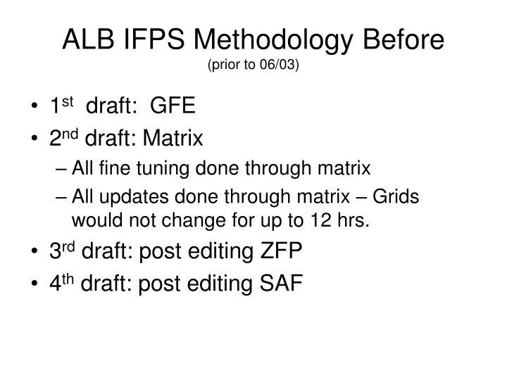 Alb ifps methodology before prior to 06 03