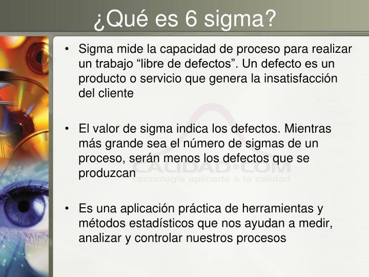 ¿Qué es 6 sigma?