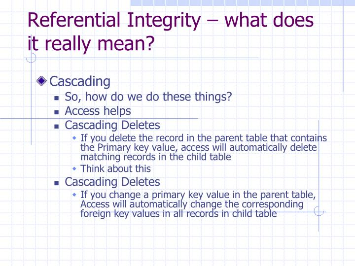 Referential Integrity – what does it really mean?