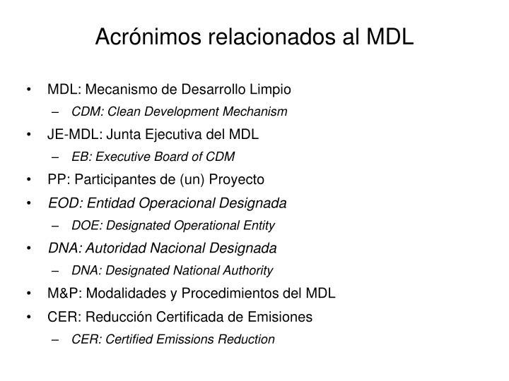 Acrónimos relacionados al MDL