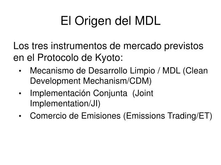 El Origen del MDL