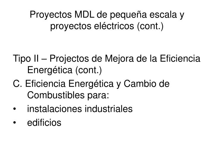 Proyectos MDL de pequeña escala y proyectos eléctricos (cont.)