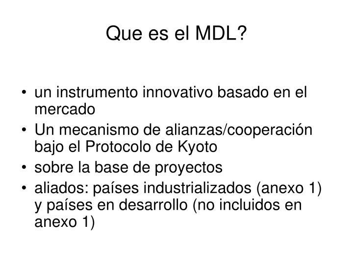 Que es el MDL?