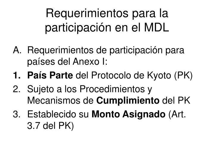 Requerimientos para la participación en el MDL