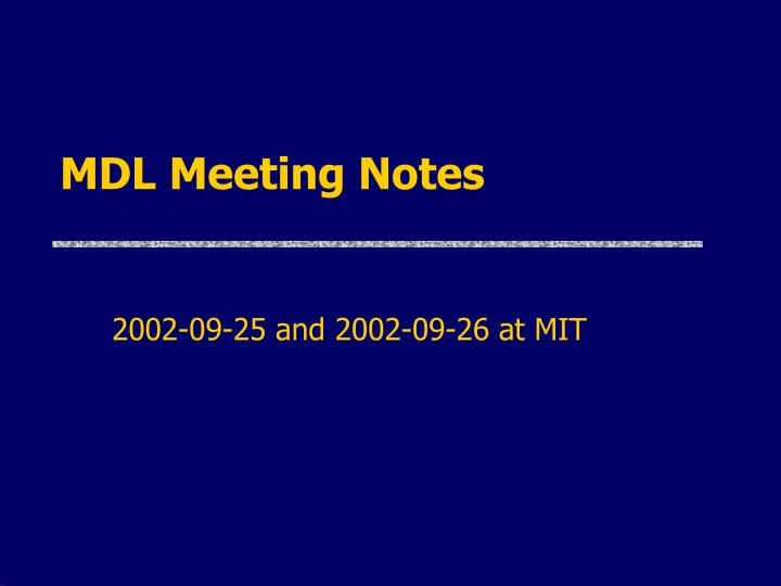 mdl meeting notes