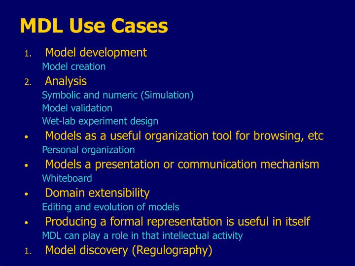 MDL Use Cases