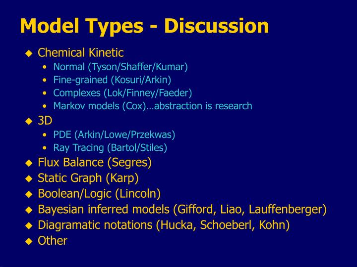Model Types - Discussion