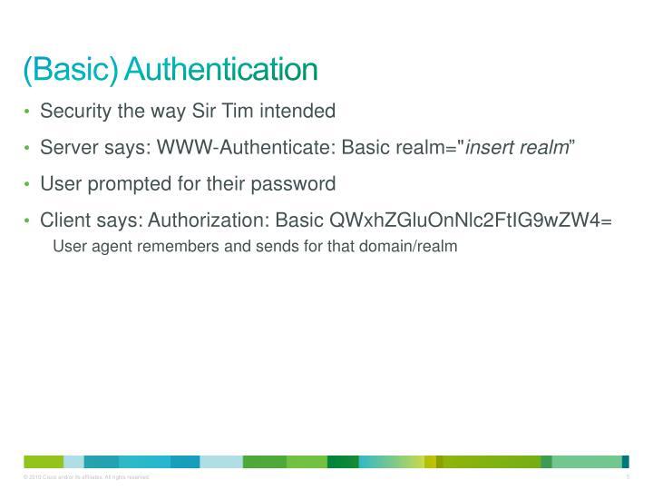 (Basic) Authentication