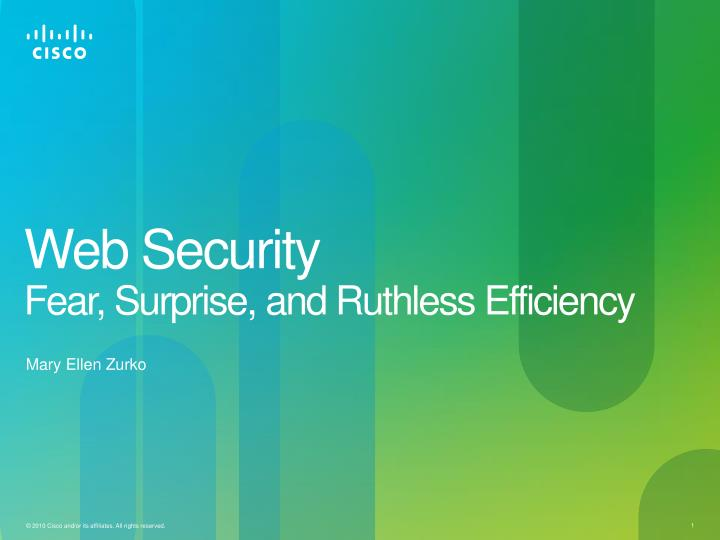 web security fear surprise and ruthless efficiency