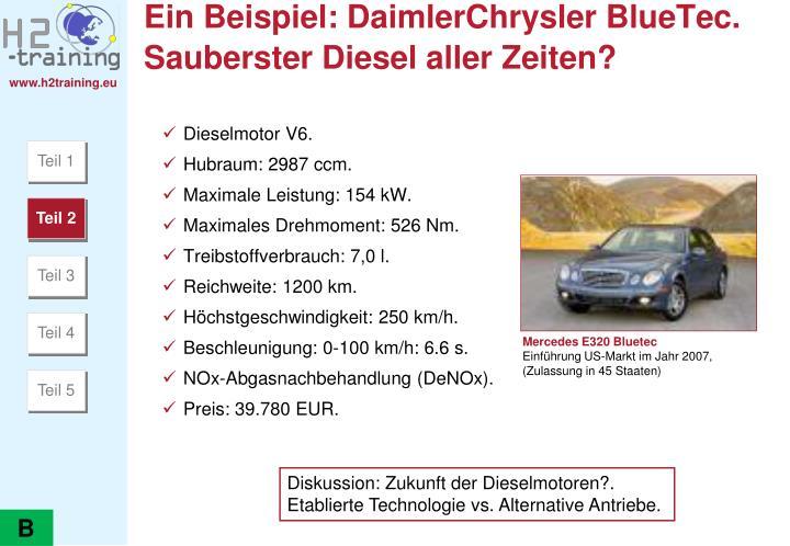 Ein Beispiel: DaimlerChrysler BlueTec.